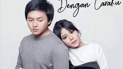 Arsy Widianto feat. Brisia Jodie - Dengan Caraku