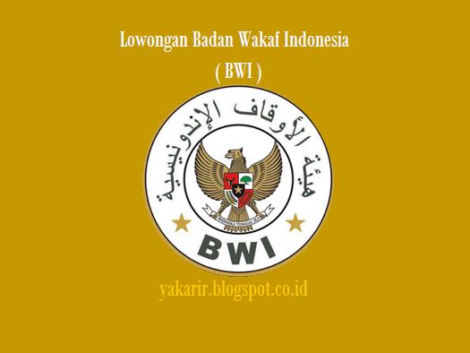 Lowongan badan wakaf indonesia tahun 2017