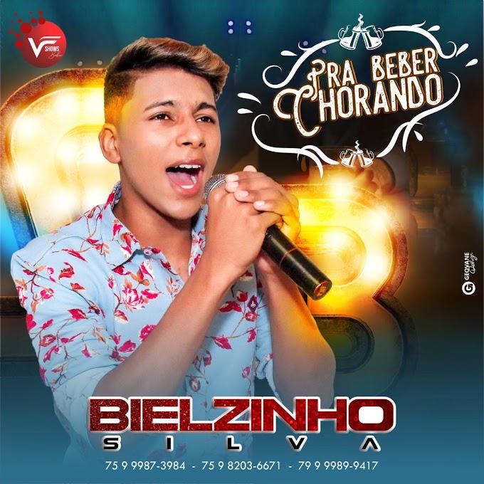 BIELZINHO SILVA - PRA BEBER CHROANDO - CD 2020
