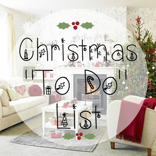 Christmas To Do List 2014 Blogmas