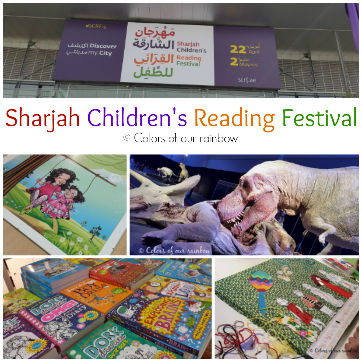 Sharjah Children's Reading Festival @colorsofourrainbow.blogspot.ae