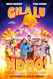 Nonton Film Gila Lu Ndro (2018) Full Movie