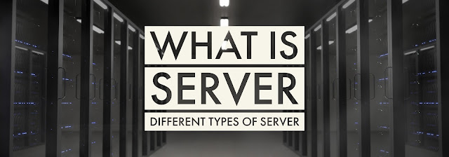 What is server different types of servers
