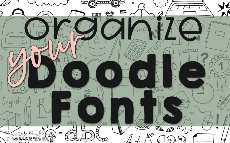 Image of multiple doodle fonts, text Organize Your Doodle Fonts