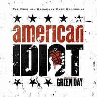 [2010] - American Idiot - The Original Broadway Cast Recording [Soundtrack] (2CDs)