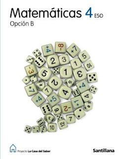 Libro Matemáticas 4º ESO Santillana Opción B Proyecto La Casa del Saber