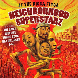 JT The Bigga Figga – Neighborhood Superstarz (2005) [CD] [FLAC]