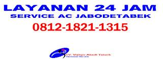Jasa Service AC 24 Jam Area Sukabumi Utara Jakarta Barat