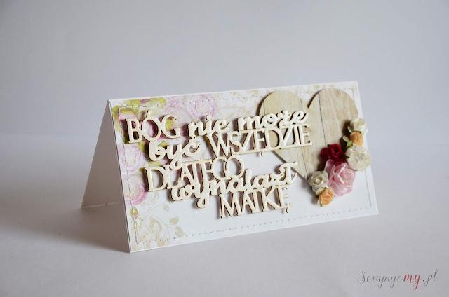 kartka dla mamy, prezent dla mamy. dzień matki, dzien matki, bóg nie może być wszędzie dlatego wynalazł matkę, kartka z cytatem dla mamy