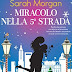 "RUBRICA SI' O NO?  ""Miracolo nella 5ª strada"" (From Manhattan with love #3) di Sarah Morgan"