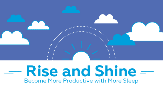 Rise And Shine: Become More Productive With More Sleep