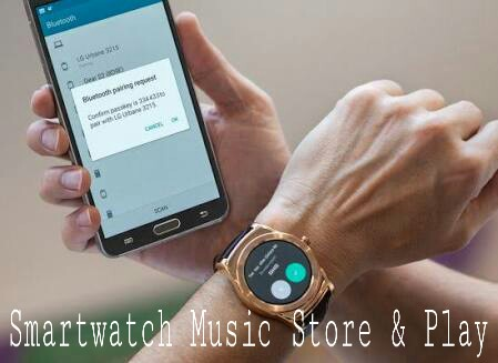 Android Wear Smartwatch Me Music Store And Play Kaise Kare