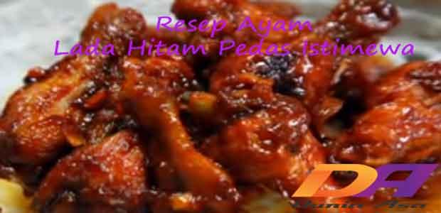 resep ayam lada hitam pedas istimewa