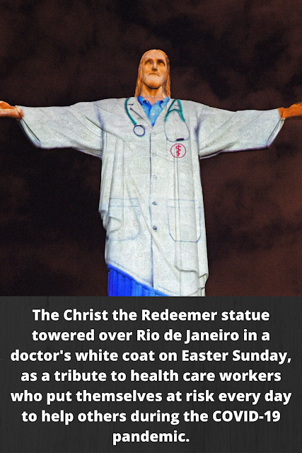 The Christ the Redeemer statue towered over Rio de Janeiro in a doctor's white coat on Easter Sunday, as a tribute to health care workers who put themselves at risk every day to help others during the COVID-19 pandemic.