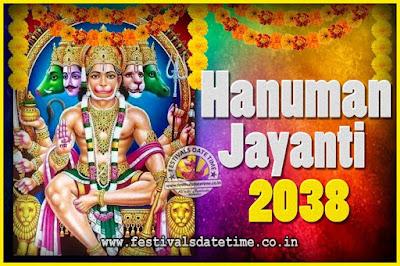 2038 Hanuman Jayanti Pooja Date & Time, 2038 Hanuman Jayanti Calendar