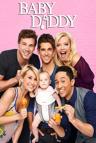 Baby Daddy Season 2 Complete Download 480p All Episode