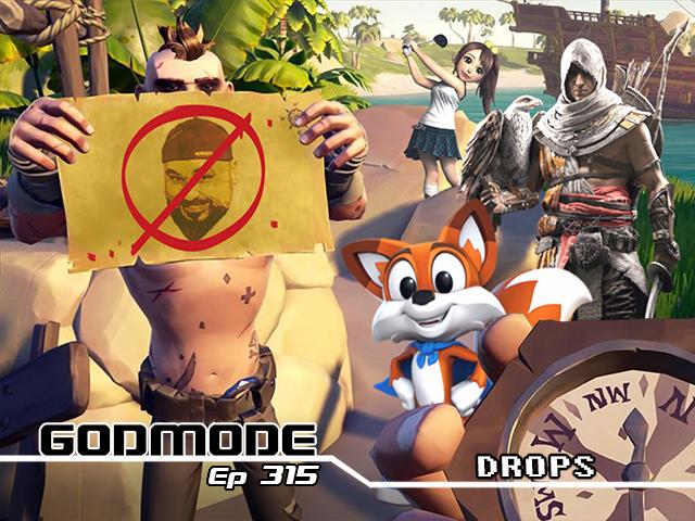 GODMODE 315 - DROPS