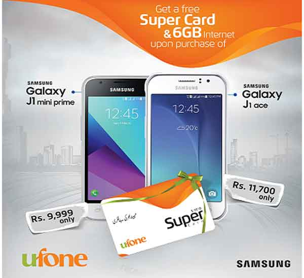 Purchase samsung galaxy J2 mini prime and J1 Ace and Get Free Ufone Super Card