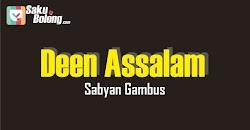 Lirik Lagu Sabyan Gambus - Deen Assalam