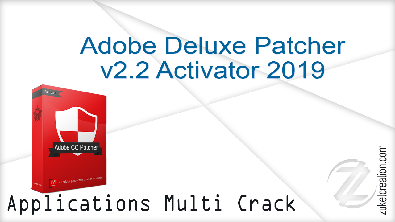 Kumpulan AplikasiPc: Adobe Deluxe Patcher version 2 2 Activator 2019