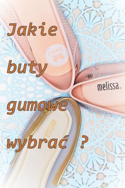 gumowe buty marki Melissa i Zaxy