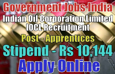 Indian Oil Corporation Limited IOCL Recruitment 2018