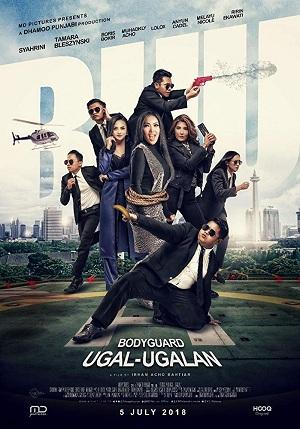 Film Bodyguard Ugal-Ugalan 2018 di Bioskop