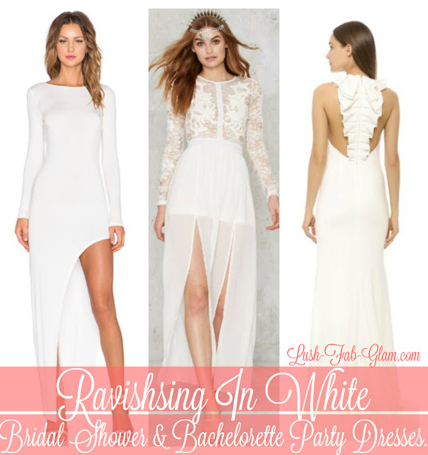 Lush Fab Glam Blogazine: Bridal Shower and Bachelorette Party Dresses.