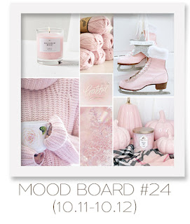 Mood board #24 (10.11-10.12)
