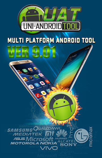 Thumbs up Uni-Android Tool [UAT] Version 9.01 Released [17/11/2017