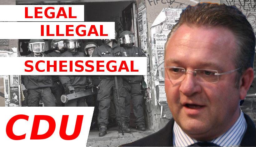 Legal illegal scheissegal. Frank Henkel (CDU)