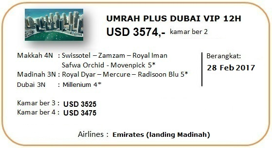 Paket Umrah Plus Dubai 2017 VIP 12 Hari
