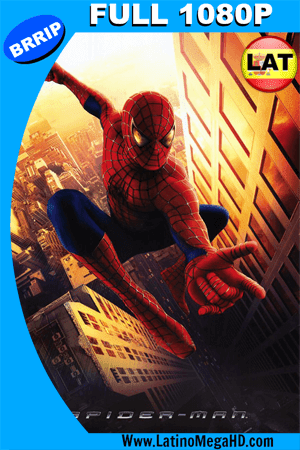 Spider-Man (2002) Latino Full HD 1080P ()