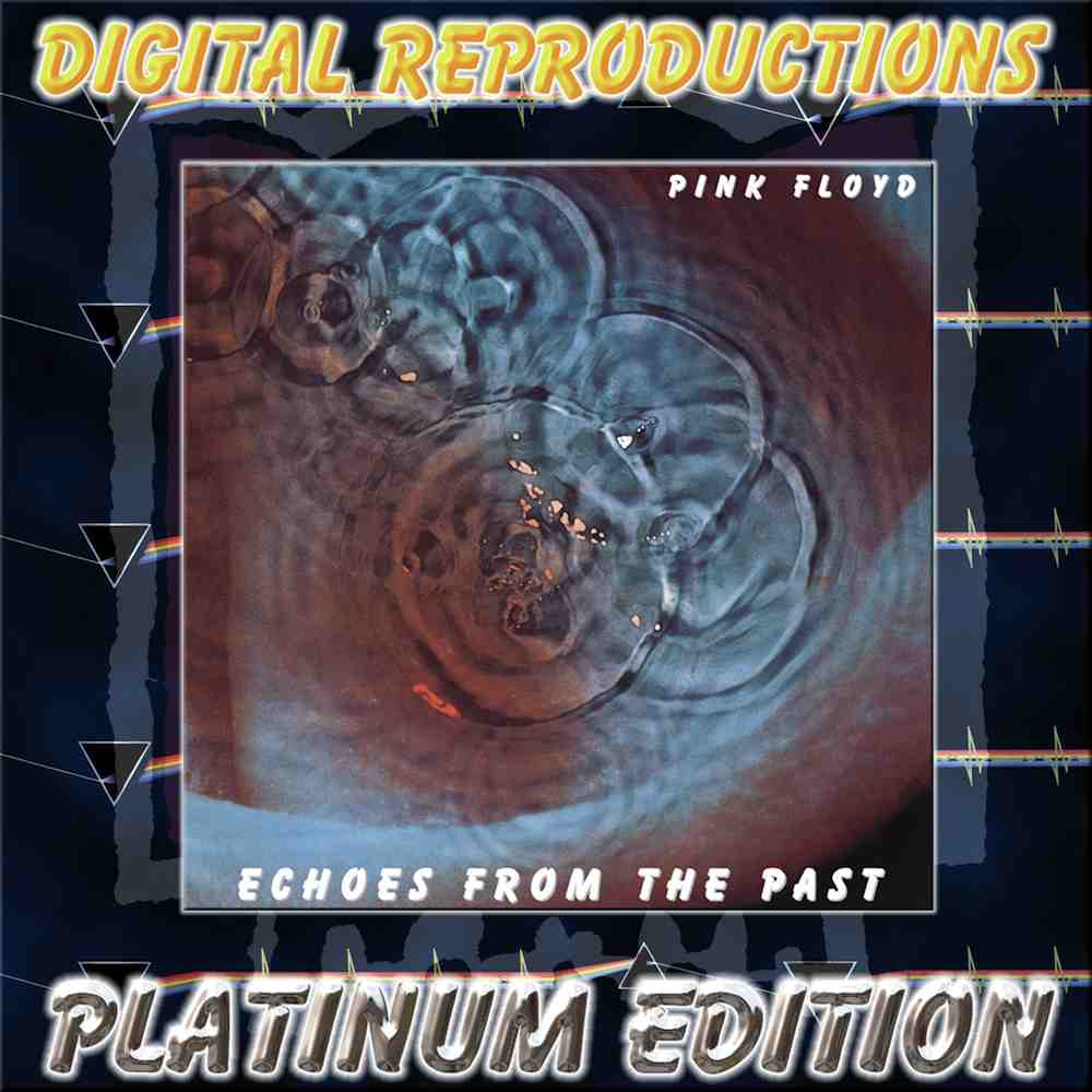bootleg addiction: Pink Floyd: Echoes From The Past