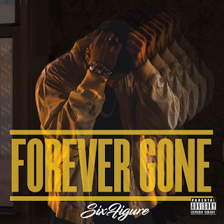 New Music: Sixfigure - Forever Gone