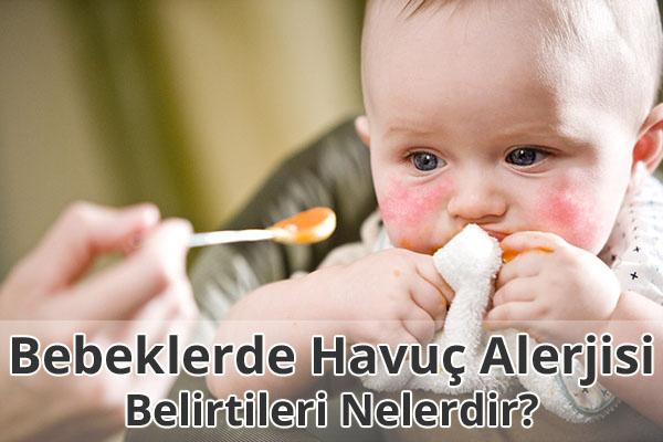 Bebeklerde Havuç Alerjisi Belirtileri Nelerdir?