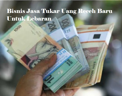 Peluang, Bisnis, Info, Uang, Receh, Lebaran