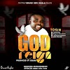 GOSPEL: Tosin – God Regin