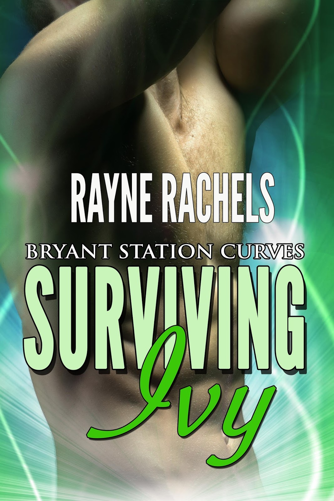 Rayne rachels 2017 surviving ivy is live in ebook form at various vendors though it took me longer to write i really enjoyed ben and ivys story if you have read it fandeluxe Epub