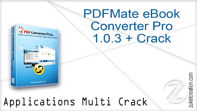 PDFMate eBook Converter Pro 1.0.3 + Crack