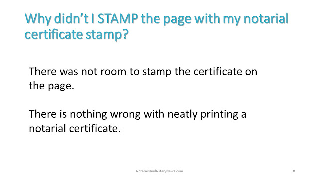 Yes, I could have stamped the notarial certificate on the page.