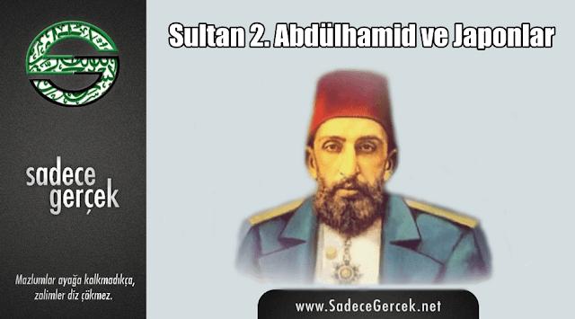 Sultan 2. Abdülhamid ve Japonlar