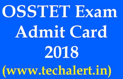 OSSTET Eaxam Admit Card 2018
