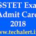 BSE Odisha OSSTET Exam Admit Card 2018- Direct Download link Here