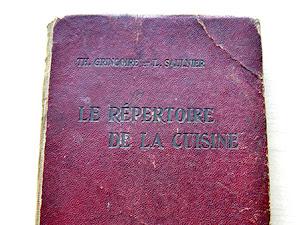 Le répertoire de la cuisine, de Th. Gringoire et L. Saulnier