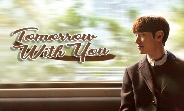 Drama Korea Tomorrow With You