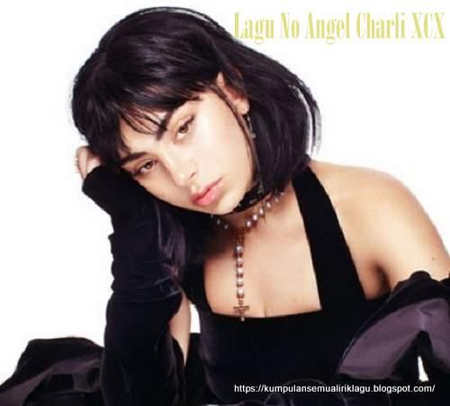 Lagu No Angel Charli XCX