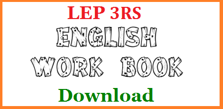 English Work Book For Primary Classes Download Free PDF An English Work Book for Primary Classes Developed by P Manohar Naidu Useful for LEP 3RS Programme in Telangana and Teachers May use it as Hand Book to refer. English Practice Work Book for 2nd Class and Others Download Here english-work-book-for-primary-classes-download