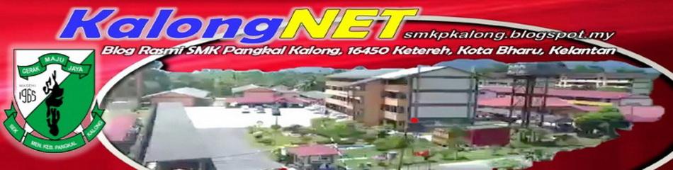 KalongNET - Blog rasmi SMK Pangkal Kalong, Kota Bharu, Kelantan