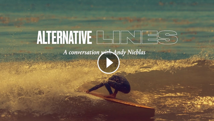 A Conversation with Andy Nieblas SURFER Magazine Alternative Lines